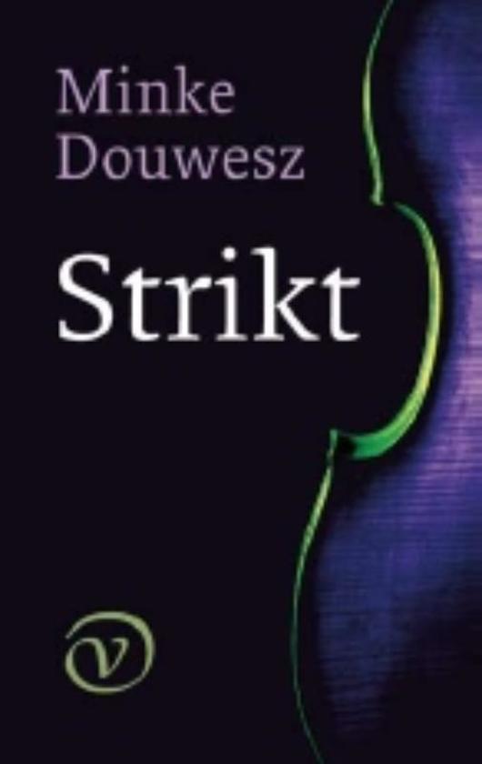Minke Douwesz - Strikt