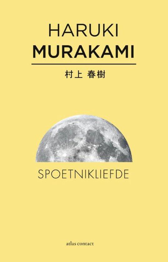 Haruki Murakami - Spoetnikliefde