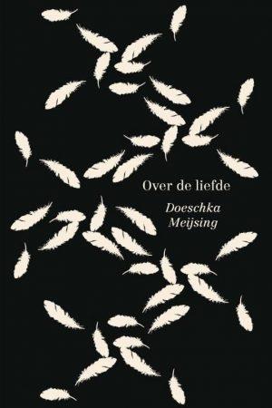 Doeschka Meijsing - Over de liefde