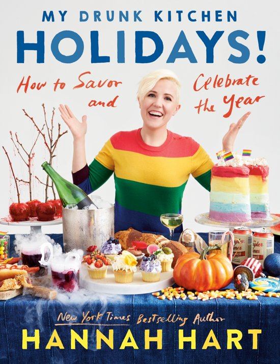 Hannah Hart - My Drunk Kitchen Holidays